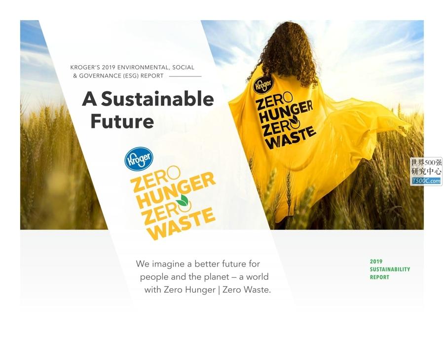克罗格Kroger_环境社会管治报告ESG_2019_T500C.com