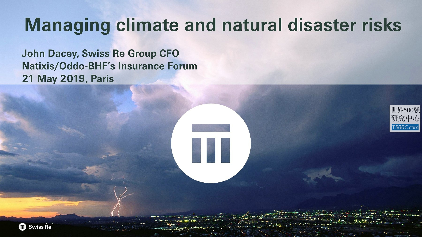 瑞士再保险SwissRE_PPT样式_2019_T500C.com_managing-climate-natural-disaster-risks9.pdf