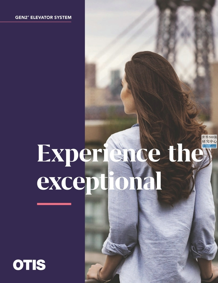 奥的斯电梯OTIS_产品宣传册Brochure_T500C.com_Gen2 Experience Brochure