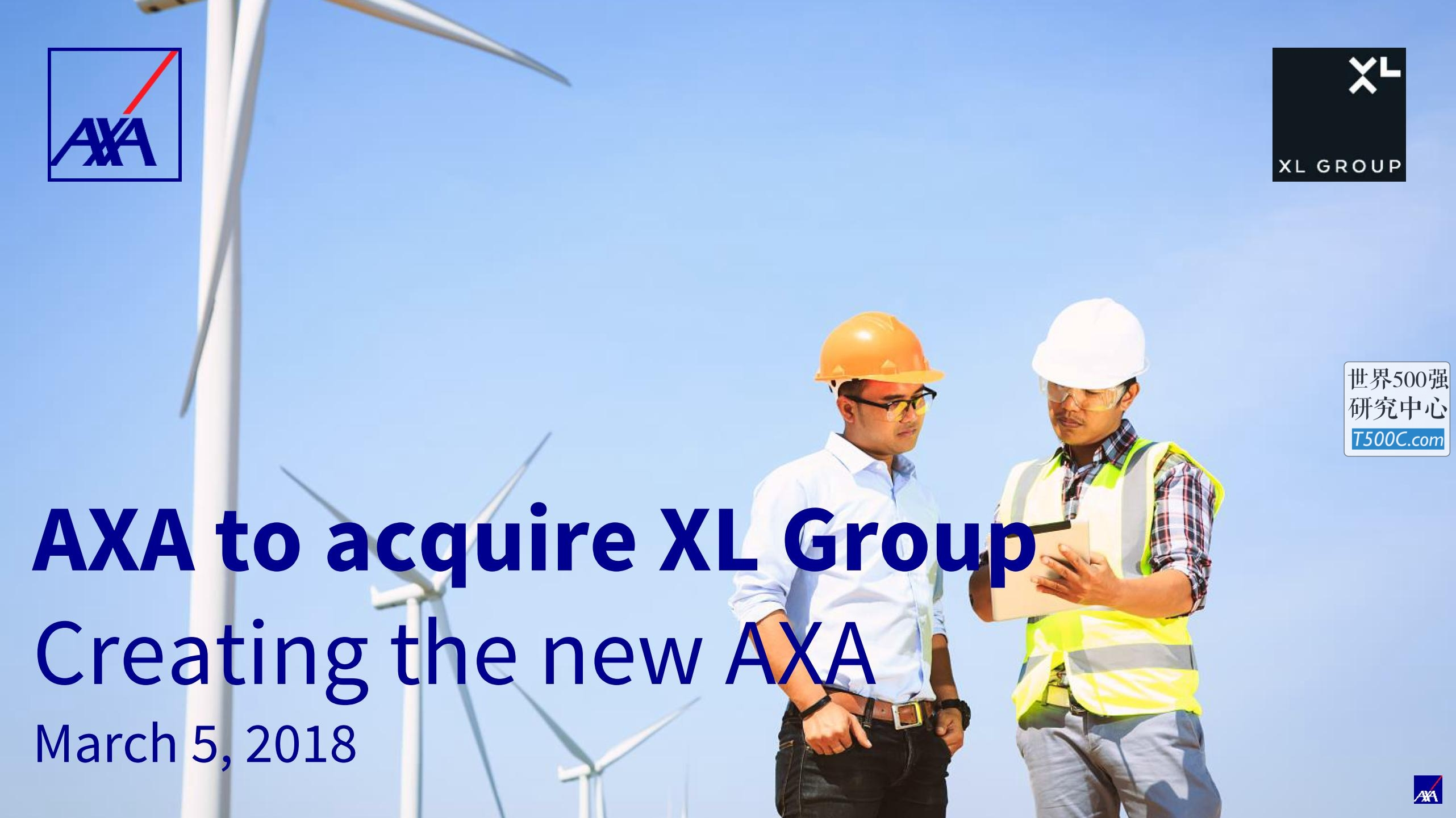 安盛保险AXA_PPT样式_2018_T500C.com_AXA to acquire XL Group.pdf