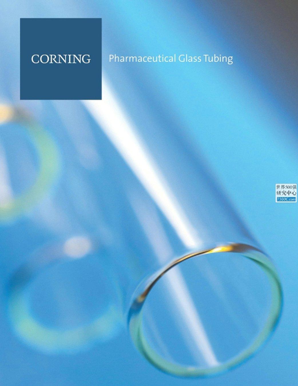 康宁玻璃Corning_产品宣传册Brochure_T500C.com_Pharmaceutical Glass Tubing
