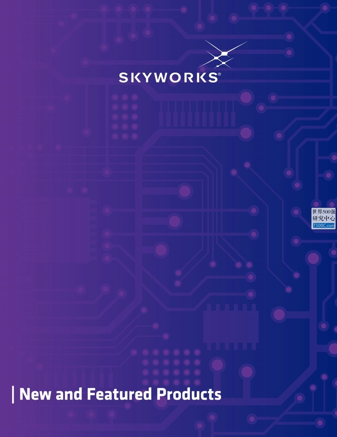 思佳讯Skyworks_产品宣传册Brochure_T500C.com_New Products brochure