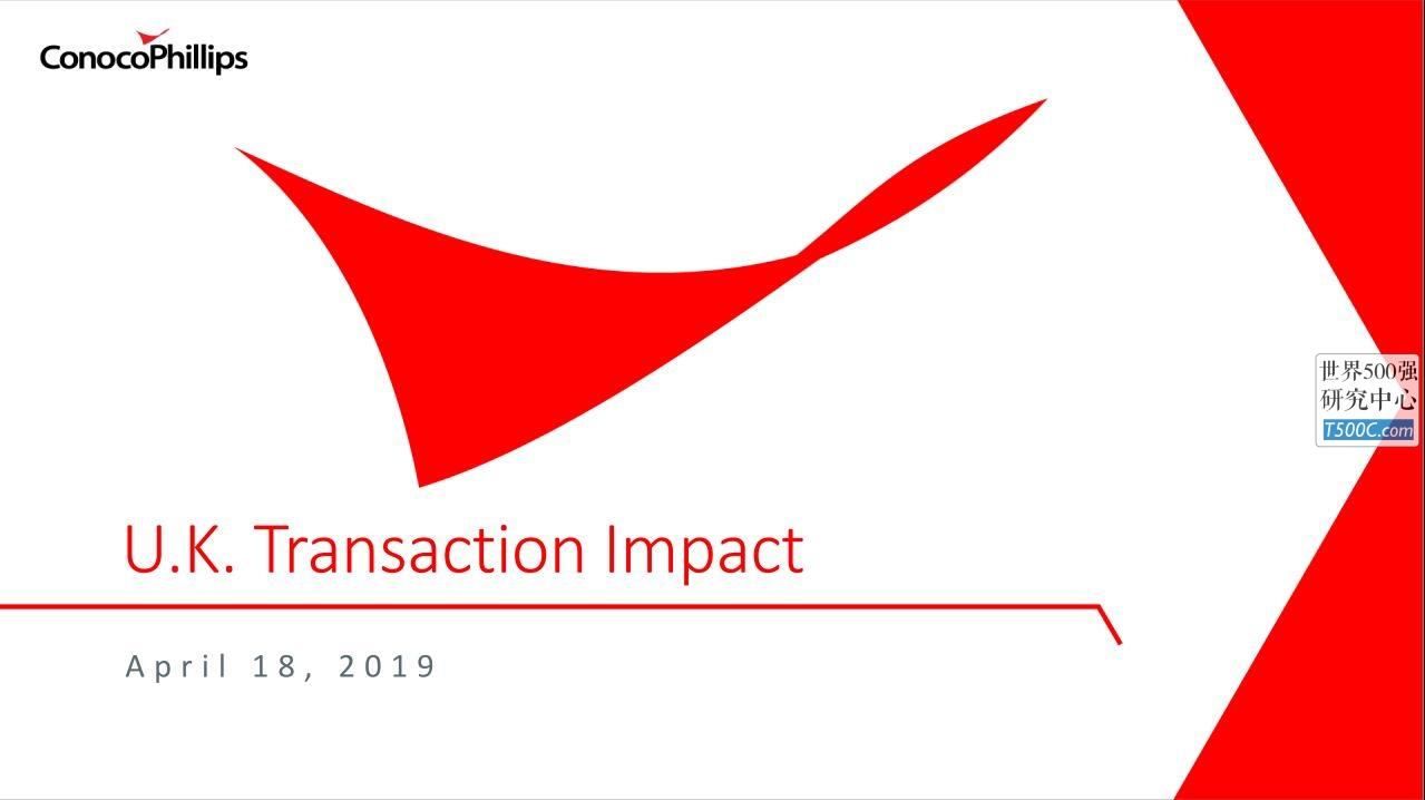 康菲石油ConocoPhillips_PPT样式_2019_T500C.com_uk-transaction.pdf